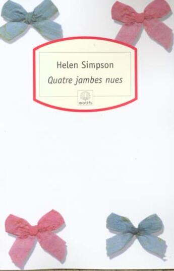 Couverture du livre « 4 Jambes Nues 99 » de Helen Simpson aux éditions Serpent A Plumes