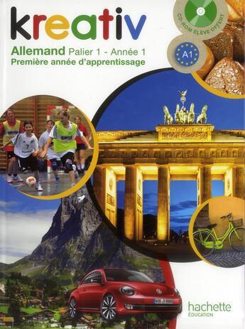 Couverture du livre « Allemand ; année 1 palier 1 ; livre de l'élève » de Katrin Goldmann aux éditions Hachette Education