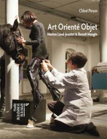 Couverture du livre « Art orienté objet ; Marion Laval-Jeantet & Benoît Mangin » de Chloe Pirson aux éditions Les Presses Du Reel