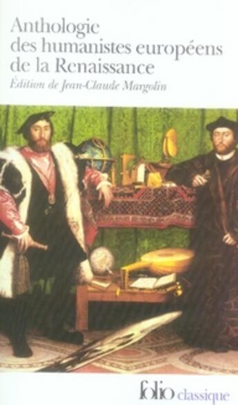 Couverture du livre « Anthologie des humanistes européens de la renaissance » de Collectif Gallimard aux éditions Gallimard