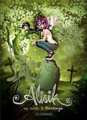 Couverture du livre « Alisik t.3 ; printemps » de Hubertus Rufledt et Helge Vogt aux éditions Lombard