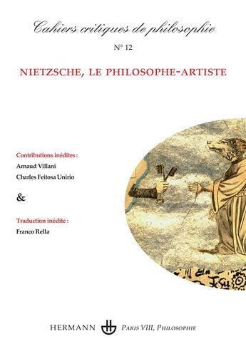 Couverture du livre « Cahiers critiques de poésie T.12 ; Nietzsche, le philosophe-artiste » de Collectif aux éditions Hermann