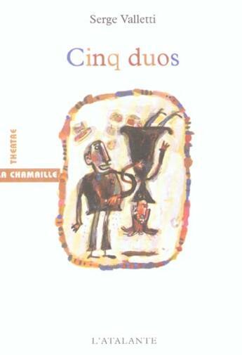 Couverture du livre « Cinq duos » de Serge Valletti aux éditions L'atalante