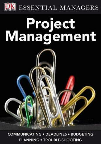 Couverture du livre « Essential Managers: Project Management » de Hobbs Peter aux éditions Dorling Kindersley
