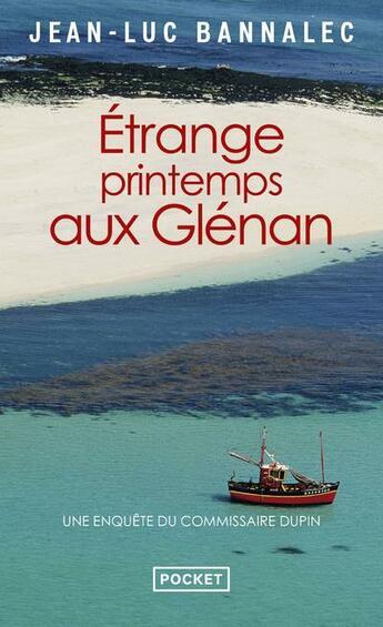 Couverture du livre « Étrange printemps aux Glénan » de Jean-Luc Bannalec aux éditions Pocket