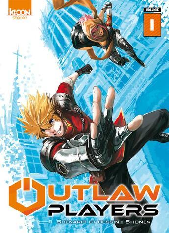 Couverture du livre « Outlaw players T.1 » de Shonen aux éditions Ki-oon