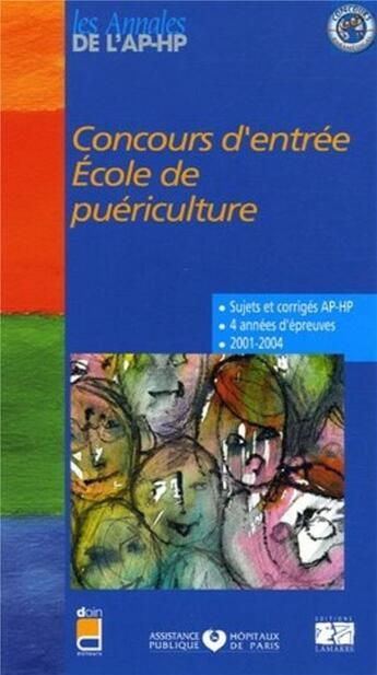 Couverture du livre « Concours d entree ecole de puericulture 2001-2004 » de Editions Lamarre aux éditions Lamarre