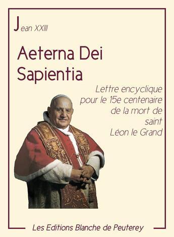 Couverture du livre « Aeterna Dei sapientia » de Jean Xxiii aux éditions Les Editions Blanche De Peuterey
