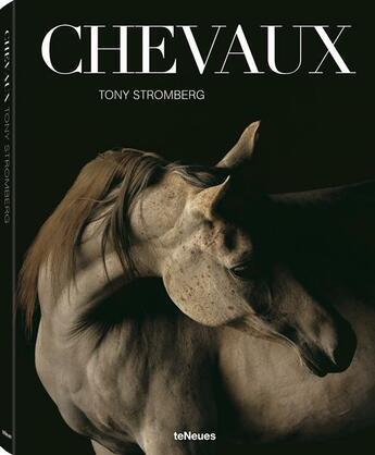 Couverture du livre « Chevaux » de Tony Stromberg aux éditions Teneues Media
