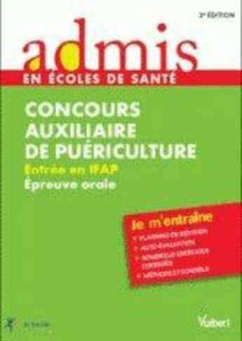 Couverture du livre « Concours auxiliaire de puériculture ; entrée en IFP ; épreuve orale » de Gwenaelle Taloc aux éditions Vuibert