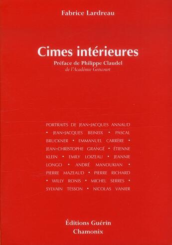 Couverture du livre « Cimes intérieures » de Fabrice Lardreau aux éditions Guerin