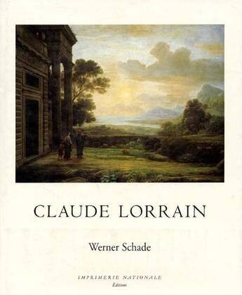 Couverture du livre « Claude Lorrain du dessin au tableau » de Werner Schade aux éditions Actes Sud