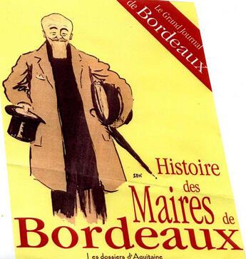 Couverture du livre « Histoire des maires de Bordeaux » de Collectif aux éditions Dossiers D'aquitaine