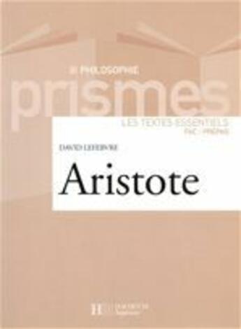 Couverture du livre « Aristote » de David Lefebvre aux éditions Hachette Education