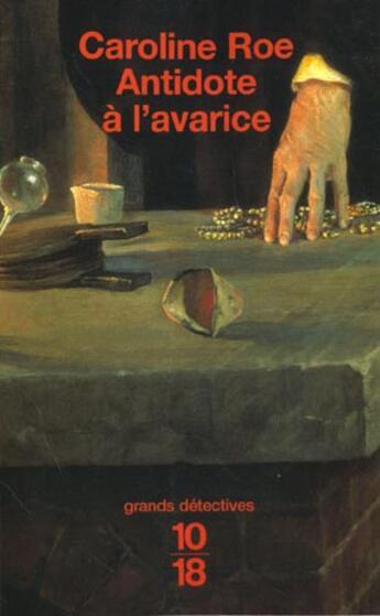 Couverture du livre « Antidote A L'Avarice » de Caroline Roe aux éditions 10/18