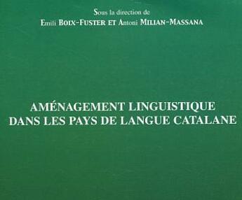 Couverture du livre « Amenagement Linguistique Dans Les Pays De Langue Catalane » de Emili Boix-Fuster et Antoni Millian-Massana aux éditions L'harmattan