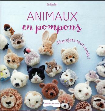 Couverture du livre « Animaux en pompons » de Collectif aux éditions Dessain Et Tolra
