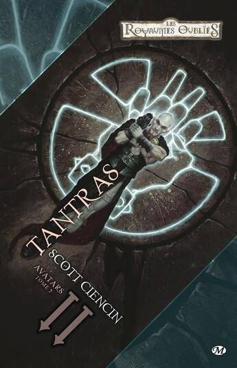 Couverture du livre « Avatars t.2 ; tantras » de Scott Ciencin aux éditions Milady