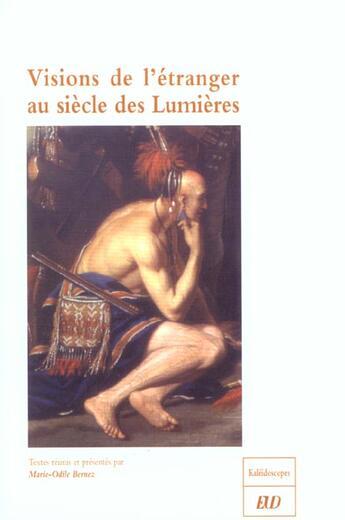 Couverture du livre « Visions de l'etranger au siecle des lumieres » de Marie-Odile Bernez aux éditions Pu De Dijon