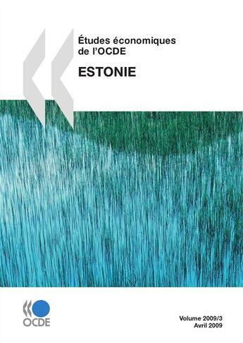 Couverture du livre « Études économiques de l'OCDE : Estonie 2009 » de Collectif aux éditions Oecd