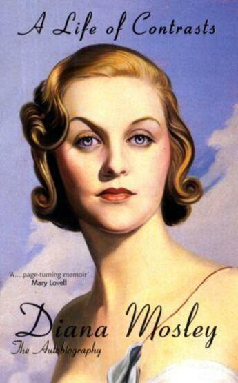 Couverture du livre « A Life of Contrasts » de Mitford Diana aux éditions Gibson Square Digital