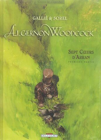 Couverture du livre « Algernon Woodcock t.3 et t.4 ; sept coeurs d'Arran » de Guillaume Sorel et Mathieu Gallie aux éditions Delcourt