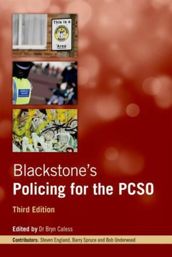 Couverture du livre « Blackstone's Policing for the PCSO » de Bryn Caless aux éditions Oup Oxford
