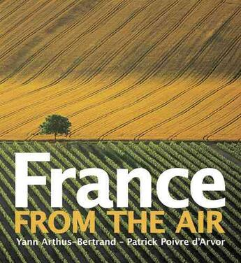 Couverture du livre « FRANCE FROM THE AIR » de Yann Arthus-Bertrand aux éditions Abrams