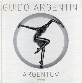 Couverture du livre « Argentum » de Guido Argentini aux éditions Teneues