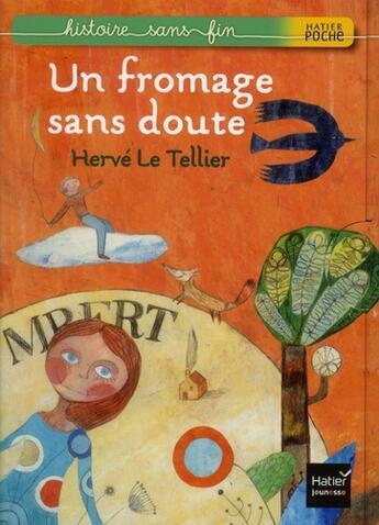 Couverture du livre « Un fromage sans doute » de Herve Le Tellier aux éditions Hatier