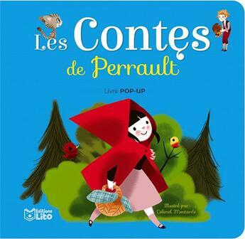 Couverture du livre « Les contes de Perrault » de Colonel Moutarde aux éditions Lito