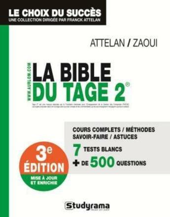 Couverture du livre « La bible du tage 2 (3e édition) » de Franck Attelan aux éditions Studyrama