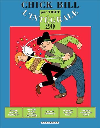 Couverture du livre « Chick Bill ; intégrale t.20 » de Tibet aux éditions Lombard
