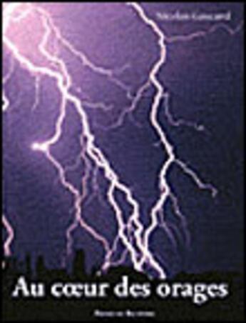 Couverture du livre « Au coeur des orages » de Nicolas Gascard aux éditions Editions Du Belvedere