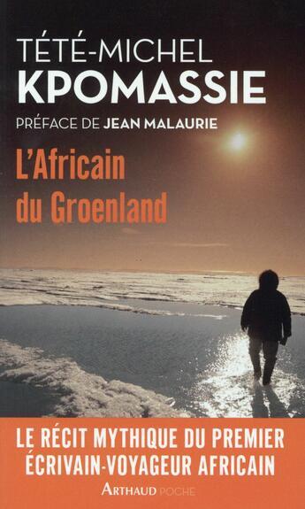 Couverture du livre « L'Africain du Groenland » de Tete-Michel Kpomassie aux éditions Arthaud