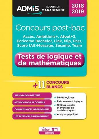 Couverture du livre « Concours post-bac ; tests de logique et de mathématiques (édition 2018/2019) » de Benoit Thierry aux éditions Vuibert