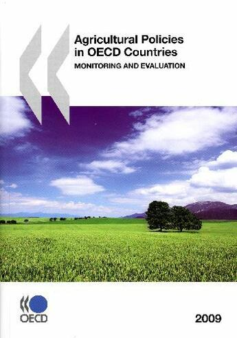 Couverture du livre « Agricultural Policies In Oecd Countries - Monitoring And Evaluation 2009 (Ang) » de Collectif aux éditions Ocde