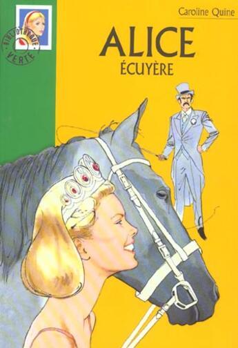 Couverture du livre « Alice écuyère » de Caroline Quine aux éditions Hachette Jeunesse