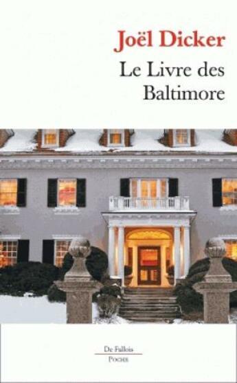 Couverture du livre « Le livre des Baltimore » de Joel Dicker aux éditions Fallois