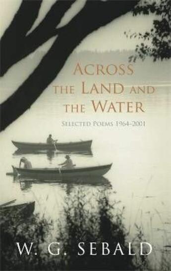 Couverture du livre « Across The Land And The Water » de Winfried Georg Sebald aux éditions Hamish Hamilton