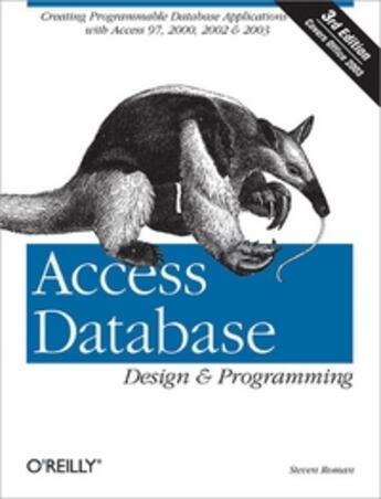 Couverture du livre « Access Database ;  design and programming (3rd edition) » de Steven Roman aux éditions O Reilly & Ass