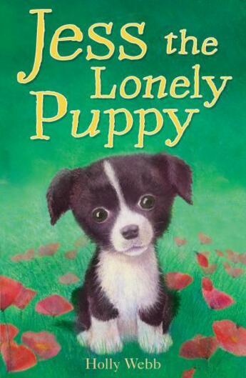 Couverture du livre « Jess the Lonely Puppy » de Holly Webb aux éditions Little Tiger Press