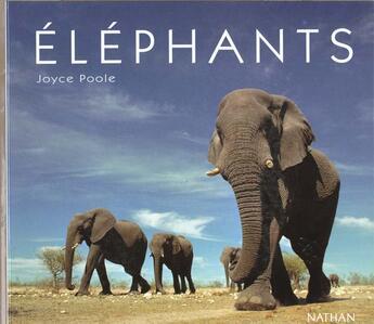Couverture du livre « Les éléphants » de Joyce Poole aux éditions Nathan