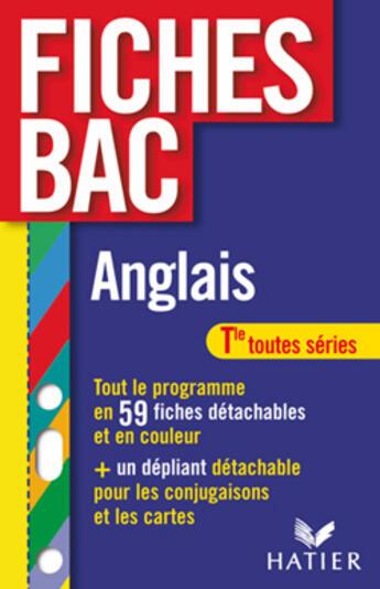Couverture du livre « Anglais Terminale Toutes Sections » de Michele Malavieille aux éditions Hatier