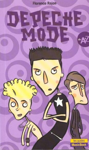 Couverture du livre « Depeche mode de a a z » de Florence Rajon aux éditions Music Book