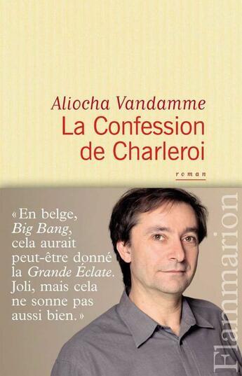 Couverture du livre « La confession de Charleroi » de Aliocha Vandamme aux éditions Flammarion