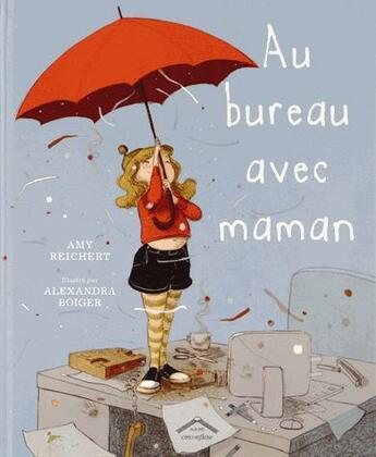 Couverture du livre « Au bureau avec maman » de Alexandra Boiger et Amy Reichert aux éditions Circonflexe