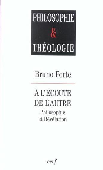 Couverture du livre « A L'Ecoute De L'Autre. Philosophie Et Revelation » de Forte B aux éditions Cerf