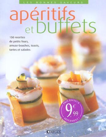 Couverture du livre « Aperitifs Et Buffets » de Collectif aux éditions Atlas