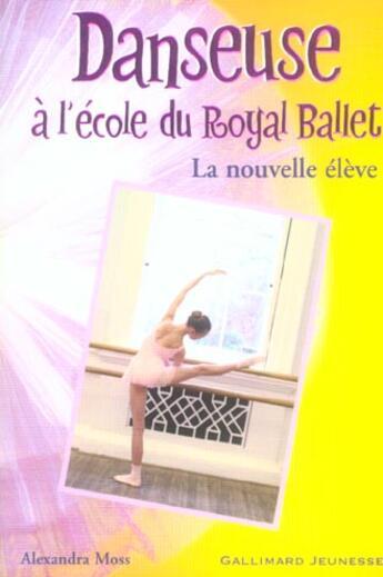 Couverture du livre « Danseuse a l'ecole du royal ballet » de Moss Alexandra aux éditions Gallimard-jeunesse